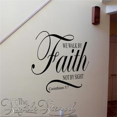We walk by Faith, not by sight. Corinthians 5:7 Bible Verse Wall Decal - Custom Scripture Stickers