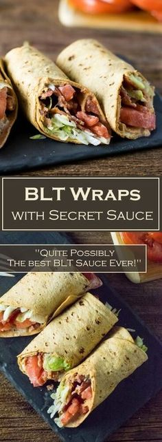 BLT Wraps with Secret Sauce These flavorful BLT Wraps are loaded with crisp thick cut bacon, fresh lettuce, basted tomatoes and a mouthwatering sauce that makes this BLT completely out of this world! - BLT Wraps with Secret Sauce Sauce Recipes, Cooking Recipes, Healthy Recipes, Blt Recipes, Healthy Wraps, Quesadilla Recipes, Yummy Recipes, Recipies, Low Carb Wraps