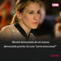 ♡ Sexo en la Ciudad #Frases Carrie Bradshaw ♡