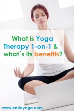 What is Yoga Therapy 1-on-1 & what is the benefits doing it as a therapy? http://www.endoyoga.com/1/post/2013/06/what-is-yoga-therapy-1-on-1.html Yoga for Endometriosis & Pelvic Pain