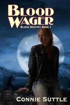 Blood Wager by Connie Suttle, Book 1 of the Blood Destiny series, loved it!