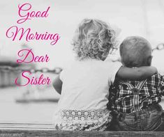 good-morning-baby-sister-images Good Morning Sister Images, Good Morning Romantic, Good Morning Dear Friend, Good Morning Nature, Happy Morning, Good Morning Photos, Good Morning Gif, Good Morning Messages, Good Morning Wishes