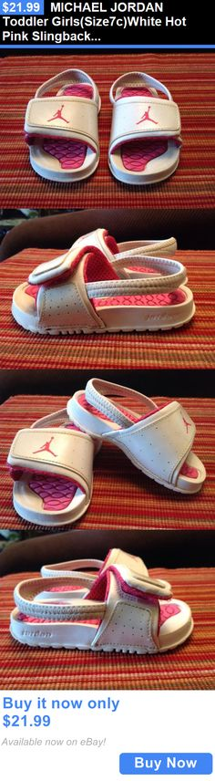 Michael Jordan Baby Clothing: Michael Jordan Toddler Girls(Size7c)White Hot Pink Slingback/Velcro Sandalseuc BUY IT NOW ONLY: $21.99