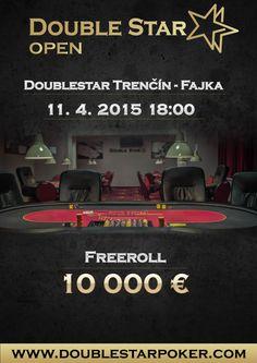 DoubleStar OPEN Freeroll o 10 000€ DoubleStar Trenčín - Fajka 11.4.2015 o 18 hod.  www.doublestarpoker.com Movies, Movie Posters, Films, Film Poster, Cinema, Movie, Film, Movie Quotes, Movie Theater