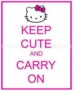 Hello Kitty Better To Be Cute Than Calm