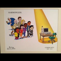 Harmonless by Rob Schrab at the #SixSeasonsAndAMovie art show