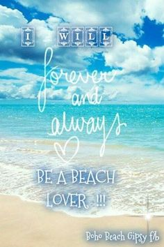 Once a beach lover always a beach lover!