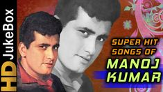 Superhit Songs of Manoj Kumar | Evergreen Old Hindi Songs | Classic Coll...