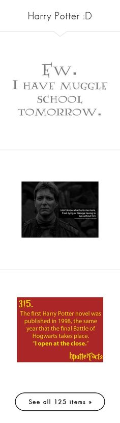 """Harry Potter :D"" by catie456 ❤ liked on Polyvore featuring quotes, harry potter, text, words, phrase, saying, pictures, harry potter quotes, tumblr and funny"
