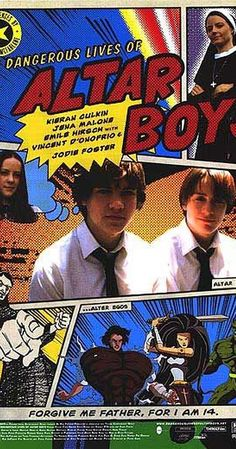 Directed by Peter Care.  With Kieran Culkin, Jena Malone, Emile Hirsch, Vincent D'Onofrio. A group of Catholic school friends, after being caught drawing an obscene comic book, plan a heist that will outdo their previous prank and make them local legends.