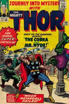 Journey into Mystery #105. Thor, the Cobra and Mr Hyde.