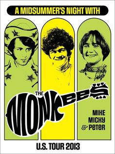 A Midsummer's Night with The Monkees 2013 US Concert Tour Poster gives a nod to the 1969 Monkees trio tour.