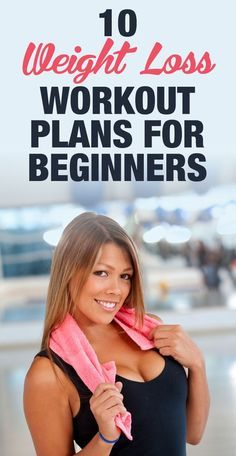 10 Weight Loss Workout Plans for Beginners | Beginner Workouts | Weight Loss