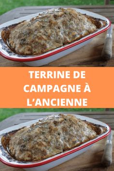 Terrine de campagne à l'ancienne | Recettes du net Belgium Food, Cute Desserts, Foie Gras, French Food, Charcuterie, Entrees, Banana Bread, Meal Planning, Food And Drink