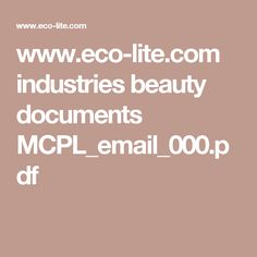 www.eco-lite.com industries beauty documents MCPL_email_000.pdf