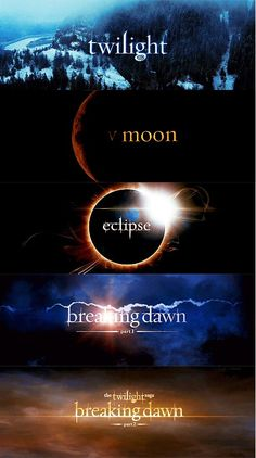 Twilight, New Moon, Eclipse, Breaking Dawn 1 2.