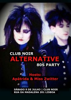 ALTERNATIVE 80S PARTY Sábado, 18 de Junho Evento: https://www.facebook.com/events/144981965908667/ 80s, some 90's, probably some 2000's, Gothic Rock, MMP, Post-punk, New Wave Host: Apátrida Guest Dj: Mis Zwitter Entrada: 2 €uros  Aberto das 23h00 às 4h00  #Apátrida | #Hex | #Bak_teria | #Alternative80s | #Indie | #Goth #PostPunk | #NewWave | #Rock | #ClubNoir   Joy Division ►Bauhaus ►New Order ►Depeche Mode ►The Smiths ►Peter Murphy ►Morrissey ►The Cure ►Siouxsie and the Banshees ►Sis