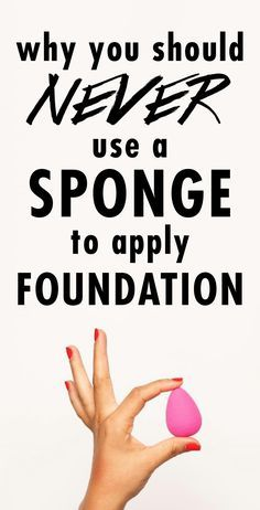 Why You Should Never Use A Sponge To Apply Foundation