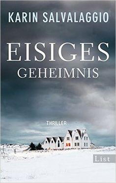 Eisiges Geheimnis: Kriminalroman Ein Macy-Greeley-Krimi, Band 1: Amazon.de: Karin Salvalaggio, Susanne Gabriel: Bücher