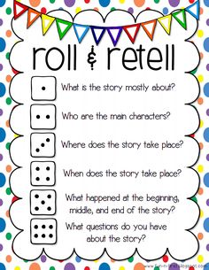 roll and retell! Great way to involve interaction during discussions! Writing Skills, Reading Skills, Reading Workshop, Teaching Reading, Student Teaching, Partner Reading, Kindergarten Guided Reading, First Grade Writing Prompts, Small Group Reading