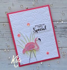 """Kia Gibson-Clapper : A Place for Kia: Special - """"Special"""" - 7/9/17.  (Couture Creations: Pretty in Pink EF. Frantic Stamper stamp/die: Flamingo. IO die: Grass. TH Oxide Inks).  (Pin#: Birds: Parrots/ Peacock/ Flamingoes...)."""