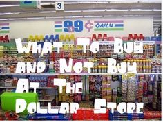 Best and Worst Dollar Store Buys – MUST READ (I always buy my pregnancy tests at the dollar store, they haven't let me down yet!)