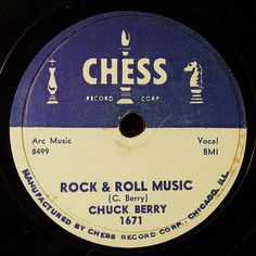 Chess Records Rock & Roll Music-Chuck Berry