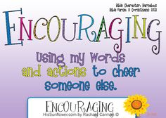 Character Quality: Encouraging *free coloring page printable*  HisSunflower.com by Rachael Carman Character Traits For Kids, Character Qualities, Character Education, Character Counts, Character Development, Inspirational Scripture Quotes, Bible Study For Kids, Uplifting Thoughts, Bible Teachings