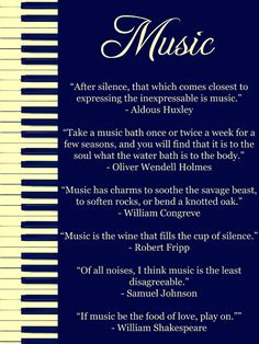 """If music be the food of love, play on!"" ~ William Shakespear"