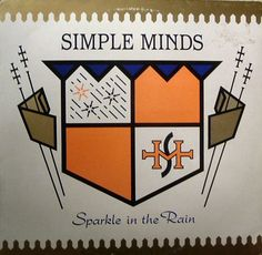 Simple Minds – Sparkle In The Rain. By Malcolm Garrett.