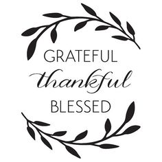 Discover and share Grateful Thankful Blessed Quotes. Silhouette Cameo Projects, Silhouette Design, Thankful And Blessed, Thankful Quotes, Vinyl Wall Quotes, Cricut Creations, Cricut Vinyl, Vinyl Projects, Cricut Design