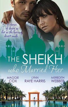 Mills  Boon : The Sheikh Who Married Her/One Desert Night/Strangers In The Desert/Desert Doctor, Secret Sheikh eBook: Maggie Cox, Lynn Raye...