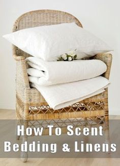 Botanical recipes for making linens smell nice and fresh - laundry fresheners, linen sprays, herbal sachets, etc.