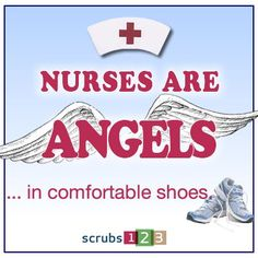 nurses are angels in comfortable shoes - Google Search