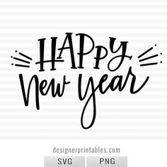 Happy New Year 01 | Designer Printables, happy new year svg, new year svg, winter svg, happy new year svg, winter svg, popular svg, popular holiday svg
