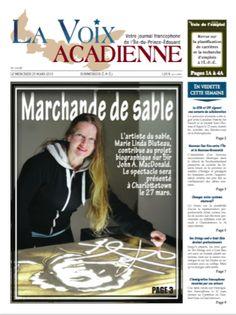 La Voix Acadienne; Jacinthe Laforest présente Bluto artiste de dessin de sable… L'artiste de sable Marie Linda Bluteau contribue au projet biographique sur Sir John A