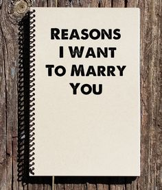 Reasons I Want To Marry You, Proposal Gift, Engagement, Fiance Gift, Notebook, Journal, Wedding Day Gift, Will You Marry Me