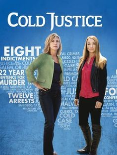 Cold Justice- this shows some of the success the series has achieved with solving cases.