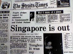 National Day, celebrates the independence of Singapore from Malaysia in 1965 | straits times aug 9 1965 singapore today separated from malaysia