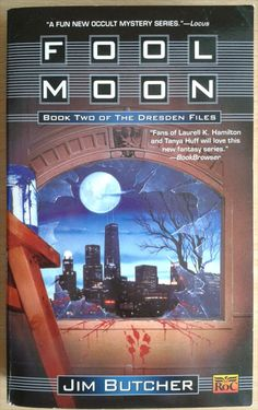 Fool Moon by Jim Butcher is the second book in the Dresden Files.