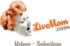 LiveMom.com - Dedicated to building a better village