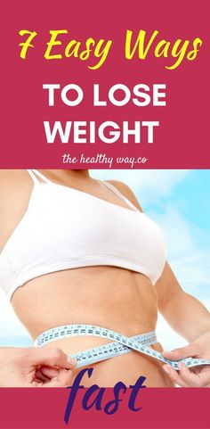 Try these tested tips for losing weight fast!