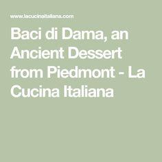Baci di Dama, an Ancient Dessert from Piedmont - La Cucina Italiana Italian Dishes, Italian Recipes, Chocolate Cream, Sandwich Cookies, Stick Of Butter, Original Recipe, Deserts, Italian Side Dishes, Chocolate Custard