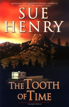 The Tooth of Time: A Maxie and Stretch Mystery by Sue Henry http://www.amazon.com/dp/0451217659/ref=cm_sw_r_pi_dp_xRbAvb1CH6SQG
