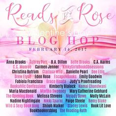 . Reads by Rose Valentines Day Hop . Welcome to Reads By Rose's very first Valentine's Day blog hop! Valentines is a day in which we celebrate love and friendship- and what better way to do that then to give back to all you wonderful people in our beautiful book community? Join us as we team up with many amazing authors & bloggers to share with you some awesome giveaways games and more! Make sure you hop along each stop! After all more stops means more prizes to be won for all you amazing…