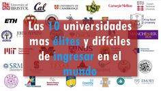 Las 10 universidades mas élites y difíciles de ingresar en el mundo