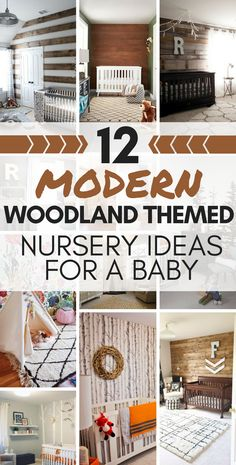 12 Modern Woodland Themed Nursery Ideas for a Baby