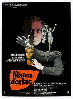 l'accident edmond t greville affiche | Affiche française du film Les mains d'Orlac (The Hands of Orlac ...