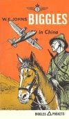 W.E. Johns, Biggles in China