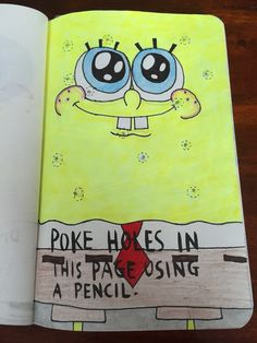 Wreck this journal: Poke holes in this page using a pencil #spongebob (01/03/15)